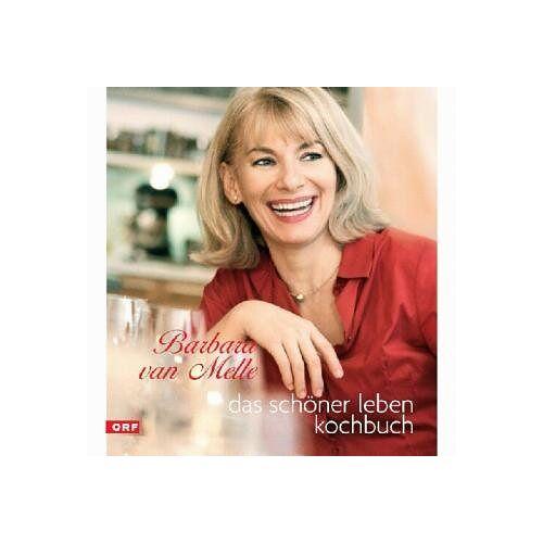 Melle, Barbara van - Das schöner leben Kochbuch - Preis vom 05.09.2020 04:49:05 h