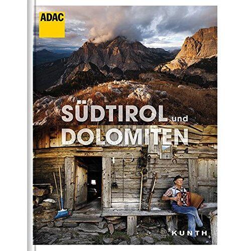 KUNTH Verlag - Südtirol und Dolomiten: ADAC Reisebildband (KUNTH ADAC Reisebildband) - Preis vom 31.03.2020 04:56:10 h