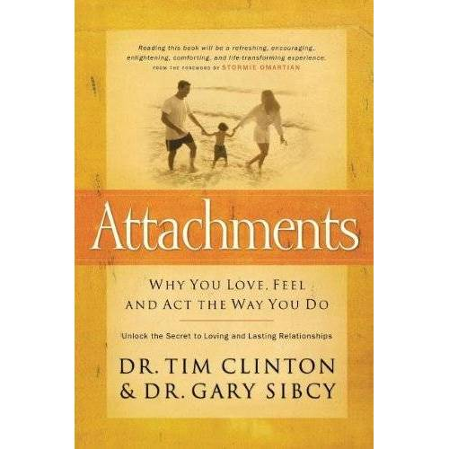 Tim Clinton - Attachments: Why You Love, Feel, and ACT the Way You Do - Preis vom 25.10.2020 05:48:23 h