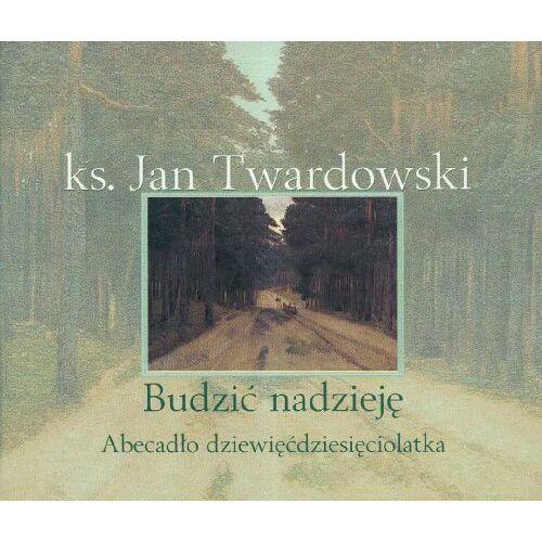 Jan Twardowski - Budzic nadzieje - Preis vom 21.04.2021 04:48:01 h