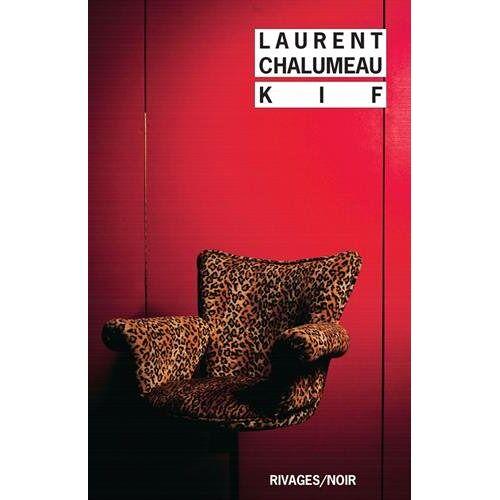 Laurent Chalumeau - Kif - Preis vom 20.10.2020 04:55:35 h