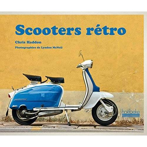 Chris Haddon - Scooters rétros - Preis vom 24.02.2021 06:00:20 h
