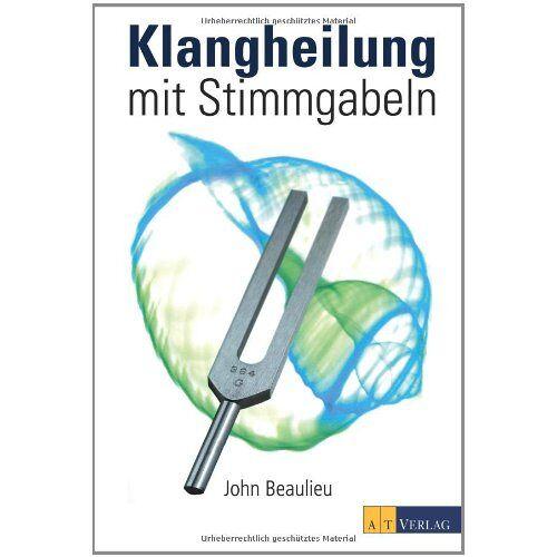 John Beaulieu - Klangheilung mit Stimmgabeln - Preis vom 26.02.2021 06:01:53 h