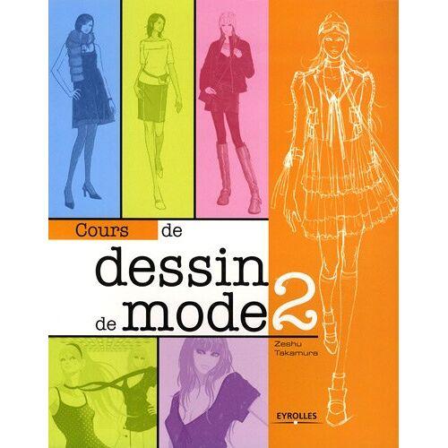 Zeshu Takamura - Cours de dessin de mode 2 - Preis vom 19.10.2020 04:51:53 h