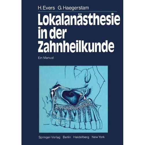 H. Evers - Lokalanästhesie in der Zahnheilkunde: Ein Manual - Preis vom 14.04.2021 04:53:30 h