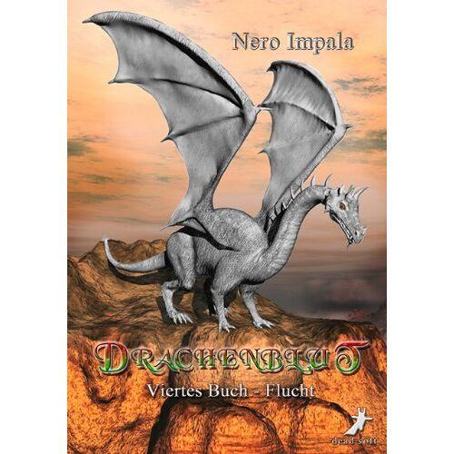 Nero Impala - Drachenblut 4. Buch: Flucht - Preis vom 05.09.2020 04:49:05 h