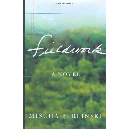 Mischa Berlinski - Fieldwork - Preis vom 08.03.2021 05:59:36 h