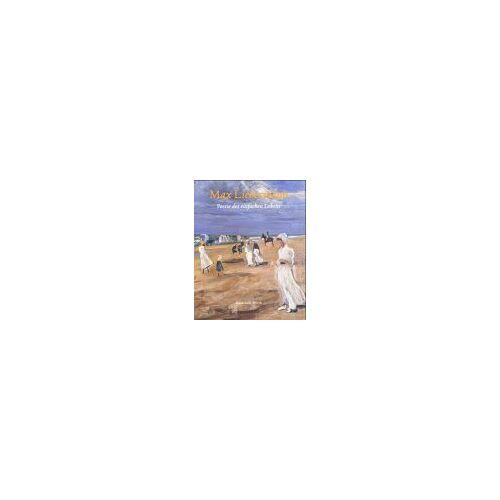 Max Liebermann - Max Liebermann, Poesie des einfachen Lebens - Preis vom 11.05.2021 04:49:30 h