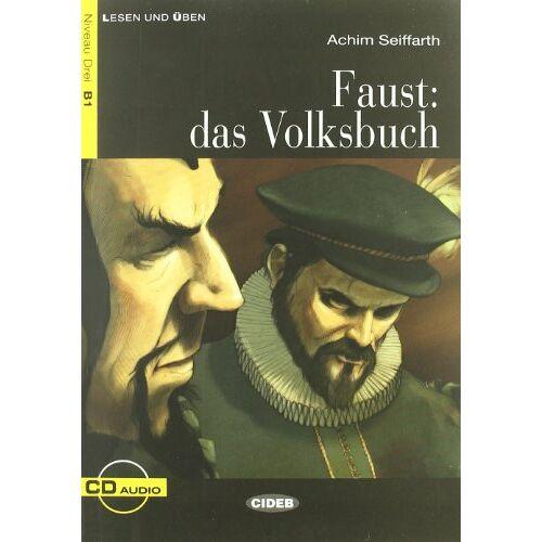 Achim Seiffarth - Faust: Das Volksbuch (inkl. CD) (Lesen und üben. Niveau Drei B1) - Preis vom 09.04.2021 04:50:04 h