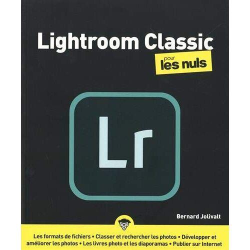 - Lightroom Classic pour les nuls, nelle ed. - Preis vom 13.05.2021 04:51:36 h