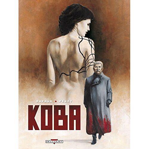 Jean Dufaux - Koba - Preis vom 20.10.2020 04:55:35 h