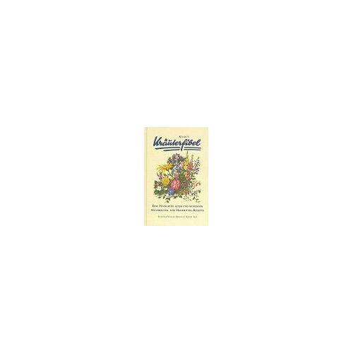 Konrad Kölbl - Kölbls Kräuterfibel. Eine Kompilation - Preis vom 06.04.2020 04:59:29 h