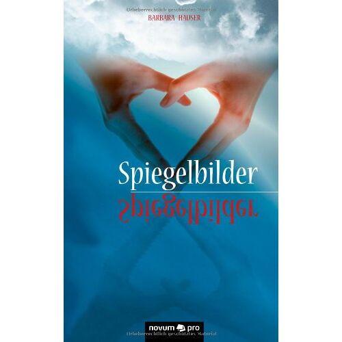 Barbara Hauser - Spiegelbilder - Preis vom 07.04.2020 04:55:49 h
