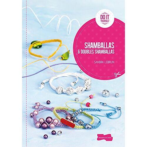 Sandra Lebrun - Shamballas et doubles shamballas - Preis vom 28.02.2021 06:03:40 h