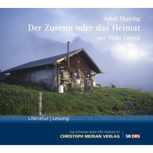 Adolf Muschg - Der Zusenn oder das Heimat - Preis vom 31.03.2020 04:56:10 h