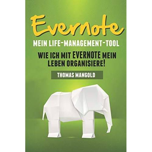 Thomas Mangold - Evernote - Mein Life-Management-Tool - Preis vom 06.09.2020 04:54:28 h