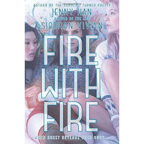 Jenny Han - Fire with Fire (Burn for Burn) - Preis vom 06.05.2021 04:54:26 h