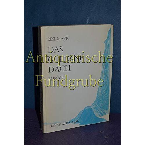 Mayr Resl - das güldene Dach - Preis vom 20.10.2020 04:55:35 h