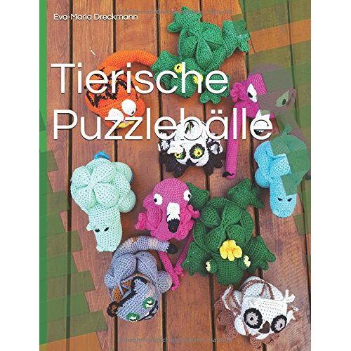 Eva-Maria Dreckmann - Tierische Puzzlebälle - Preis vom 24.02.2021 06:00:20 h