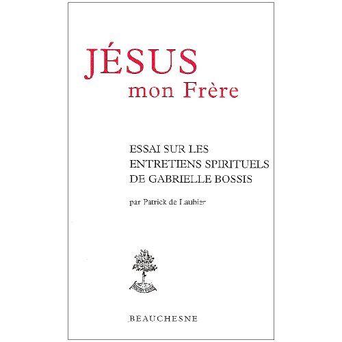 Laubier, Patrick de - Jesus, Mon Frere - Preis vom 21.10.2020 04:49:09 h