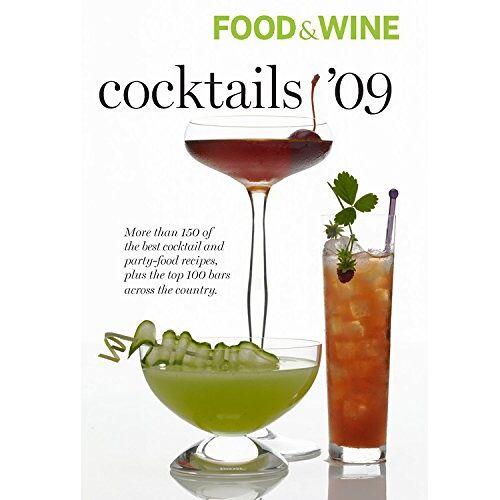 Food & Wine - Food & Wine 2009 Cocktail Guide (Food & Wine Cocktails) - Preis vom 24.02.2021 06:00:20 h