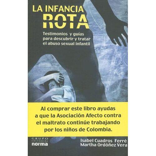 Ferre, Isabel Cuadros - La Infancia Rota - Preis vom 26.11.2020 05:59:25 h