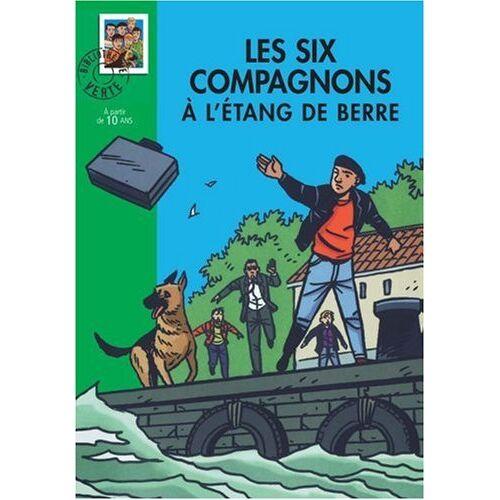 Paul-Jacques Bonzon - Les Six Compagnons, Tome 8 : Les Six Compagnons à l'étang de Berre - Preis vom 16.04.2021 04:54:32 h
