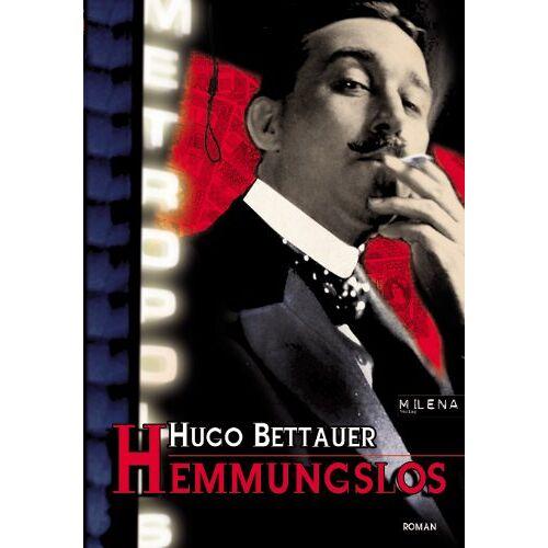 Hugo Bettauer - Hemmungslos - Preis vom 14.01.2021 05:56:14 h