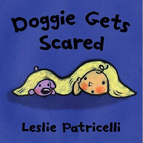 Leslie Patricelli - Doggie Gets Scared (Leslie Patricelli board books) - Preis vom 03.05.2021 04:57:00 h