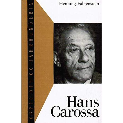 Henning Falkenstein - Hans Carossa. - Preis vom 21.10.2020 04:49:09 h