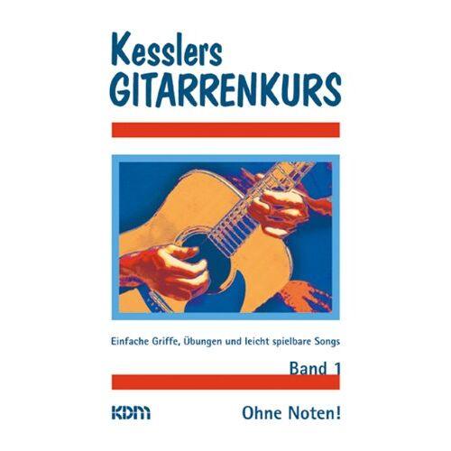 Dietrich Kessler - Kesslers Gitarrenkurs, Bd.1 - Preis vom 20.10.2020 04:55:35 h