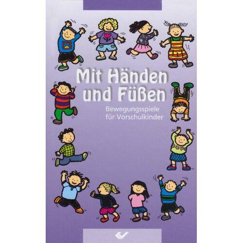- Mit Händen und Füßen: Bewegungsspiele für Vorschulkinder - Preis vom 10.05.2021 04:48:42 h