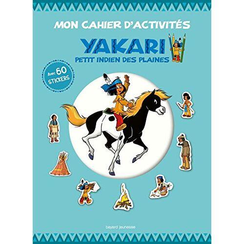 - Mon cahier d'activités Yakari petit Indien des plaines : Avec 60 stickers - Preis vom 05.09.2020 04:49:05 h