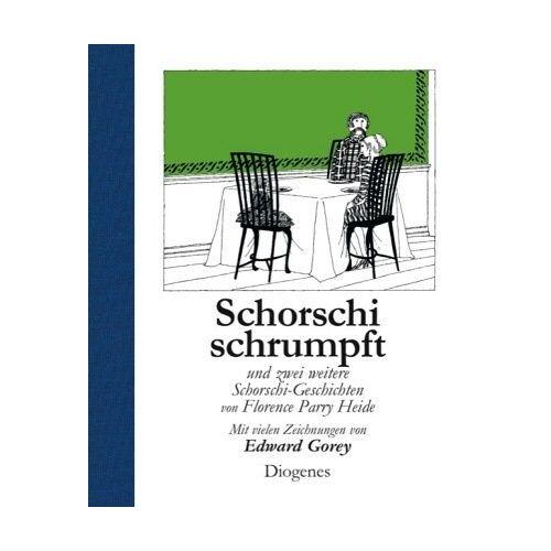 Heide, Florence Parry - Schorschi schrumpft: und zwei weitere Schorschi-Geschichten - Preis vom 28.02.2021 06:03:40 h