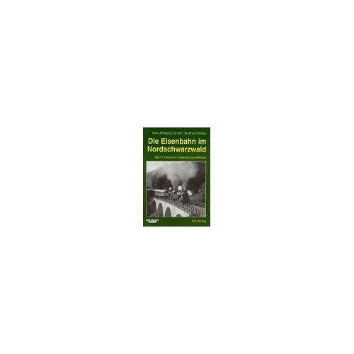 Hans-Wolfgang Scharf - Die Eisenbahn im Nordschwarzwald, Bd.1, Historische Entwicklung und Bahnbau - Preis vom 07.05.2021 04:52:30 h