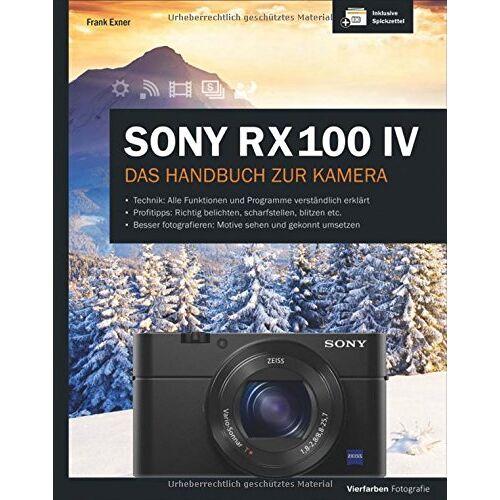 Frank Exner - Sony RX100 IV: Das Handbuch zur Kamera - Preis vom 14.04.2021 04:53:30 h