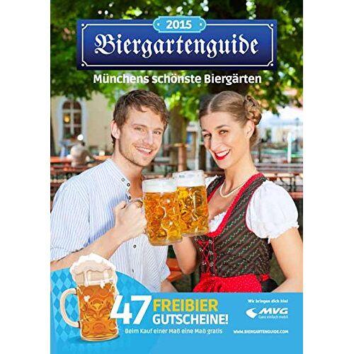Markus Birk - Biergarten München: Mit dem Biergartenguide Münchens schönste Biergärten 2015 entdecken (Biergartenführer) - Preis vom 25.01.2020 05:58:48 h