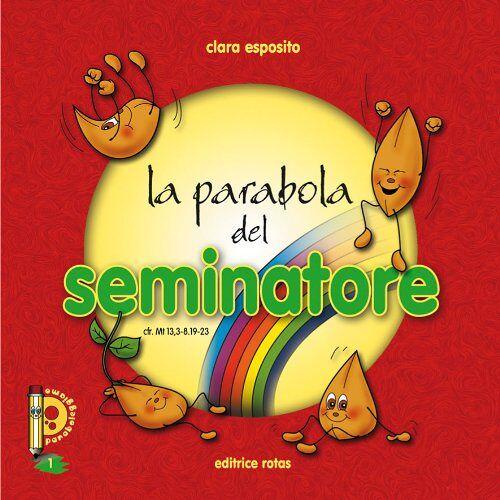 - La parabola del seminatore (Paraboleggiamo) - Preis vom 24.02.2021 06:00:20 h
