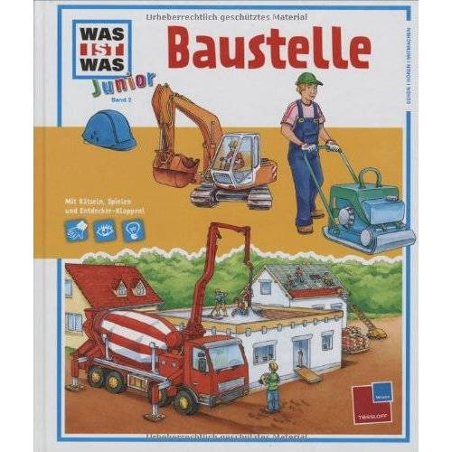 Tina Beutner - Was ist was junior, Band 02: Baustelle - Preis vom 22.02.2020 06:00:29 h