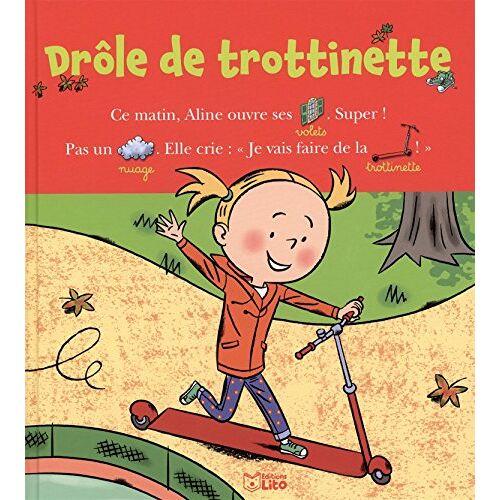 Marie-Sabine Roger - Lire avec les images: Drôle de trottinette - Dès 4 ans - Preis vom 28.02.2021 06:03:40 h