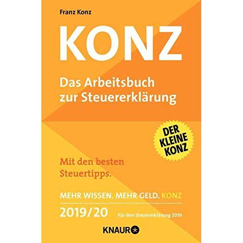 Franz Konz - Konz: Das Arbeitsbuch zur Steuererklärung - Preis vom 18.10.2020 04:52:00 h