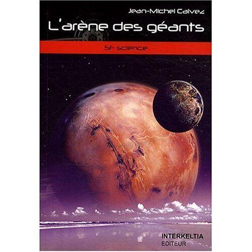 Jean-Michel Calvez - L'arène des géants - Preis vom 15.04.2021 04:51:42 h