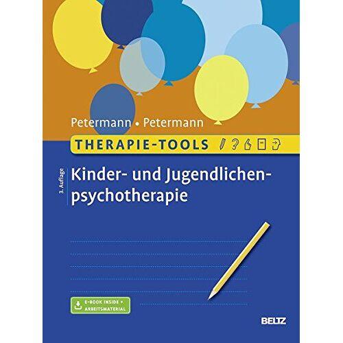 Ulrike Petermann - Therapie-Tools Kinder- und Jugendlichenpsychotherapie: Mit E-Book inside und Arbeitsmaterial - Preis vom 01.11.2020 05:55:11 h