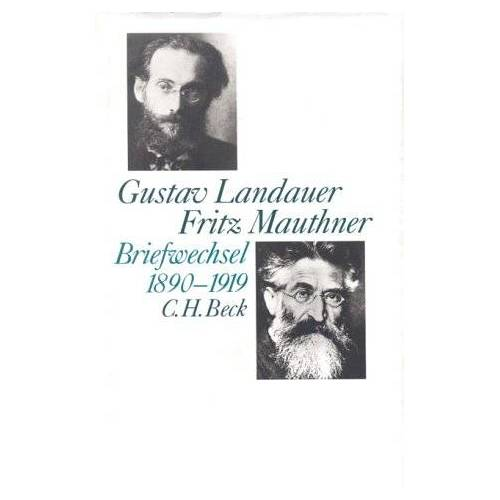 Hanna Delf - Gustav Landauer - Fritz Mauthner Briefwechsel 1890-1919 - Preis vom 21.10.2020 04:49:09 h