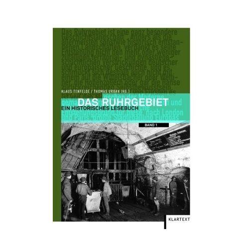 Klaus Tenfelde - Historisches Lesebuch Ruhrgebiet: Ein historisches Lesebuch - Preis vom 17.04.2021 04:51:59 h