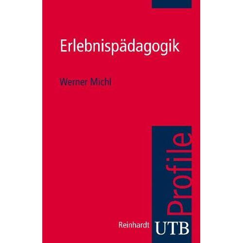 Werner Michl - Erlebnispädagogik - Preis vom 26.02.2021 06:01:53 h