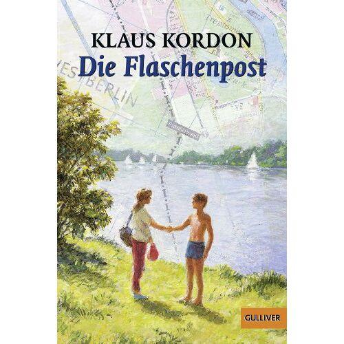 Klaus Kordon - Die Flaschenpost: Roman (Gulliver) - Preis vom 22.01.2020 06:01:29 h