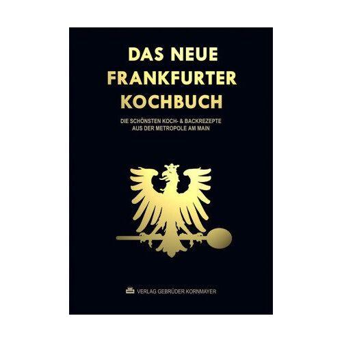Evert Kornmayer - Das neue Frankfurter Kochbuch: Die schönsten Koch- & Backrezepte aus der Metropole am Main - Preis vom 16.05.2021 04:43:40 h