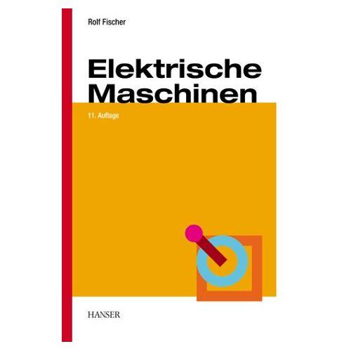 Rolf Fischer - Elektrische Maschinen - Preis vom 23.01.2021 06:00:26 h