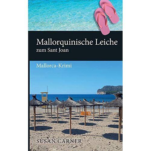 Susan Carner - Mallorquinische Leiche zum Sant Joan: Mallorca-Krimi - Preis vom 09.05.2021 04:52:39 h